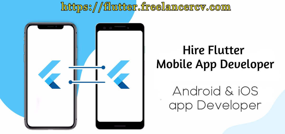 Hire Flutter Mobile app Developer & Designer for Mobile application development for Android & iOS devices
